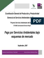 Pago por Servicios Ambientales bajo esquemas de mercado. CONAFOR. 2007.pdf