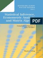Statistical Inference, Econometric Analysis and Matrix Algebra. Schipp, Bernhard; Krämer, Walter. 2009