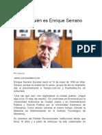2015-12-22 Conoce Quién Es Enrique Serrano Escobar