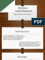 Anemia Megaloblastica y Hemoliticas