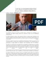 15-12-09 Las Candidaturas Independientes Enriquecen La Vida Democrática Del País