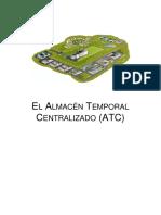 El Almacén Temporal Centralizado