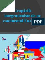 Grupările Integrationiste de Pe Continentul European