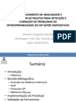DESENVOLVIMENTO DE ANALISADOR E MODIFICADOR DE PACOTES PARA DETECÇÃO E CORREÇÃO DE PROBLEMAS DE INTEROPERABILIDADE DO SIP ENTRE DISPOSITIVOS