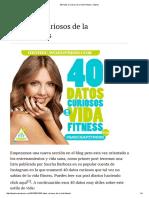 Top 40 Datos Curiosos de La Vida Fitness _ Heyhec