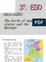 Topic, 8, The Birth of Modern States and the Baroque1
