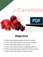 Beta - Carotene