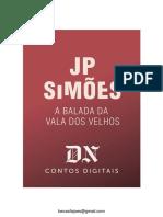 A Balada Da Vala Dos Velhos - JP Simões