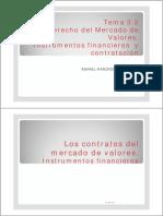 Tema 3.3. El Derecho Del Mercado de Valores. Instrumentos Financieros y Contratacixn