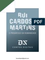 O Progresso Da Humanidade - Rui Cardoso Martins