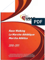 Race Walking 2010-2011 (a Guide to Judging and Organising)