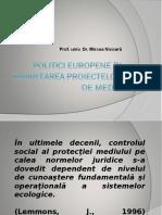 Politici Europene :Finantrea Proiectelor de Mediu