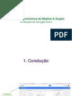 Analise Ergonômica do Google Docs com os conceitos de Bastien e Scapin