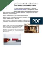 Excelente servicio y negocio relacionado con los interiores minimalistas modernos cerca de Valladolid y provincia