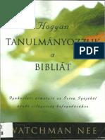 Watchman Nee - Hogyan Tanulományozzuk a Bibliát