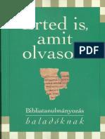 Keresztény Ismeretterjesztő Alapítvány - Érted is Amit Olvasol (2. Rész)