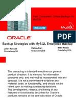 Backup Strategies with MySQL Enterprise Backup