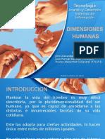 Presentacion Las Dimensiones Humanas