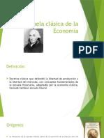 Escuela Clásica de La Economía