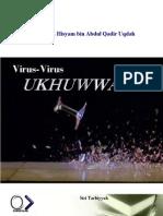 Virus-Virus Ukhwah [Abu 'Ashim Hisyam Bin Abdul Qadir Uqdah]