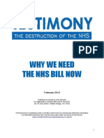 Testimony - The Destruction of the NHS