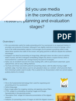 How Did You Use Media Technologies in the Construction and Research, Planning and Evaluation Stages