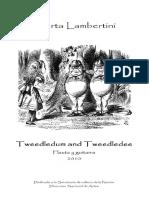 Marta Lambertini Tweedledum and Tweedledee