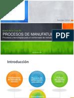 Procesos de Manufactura - Procesos y Tecnologías Para El Conformado de Metales