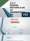 Reseña Historica de La Admon