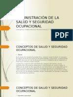 ADMINISTRACIÓN DE LA SALUD Y SEGURIDAD OCUPACIONAL.pptx