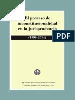 El Proceso de Inconstitucionalidad en La Jurisprudencia (1996 - 2014)