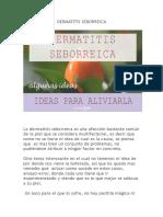 Dermatitis Seborreica, hechos y posibles terapias