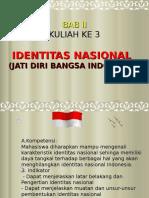 kULIAH 3, BAB 3 IDENTITAS NASIONAL(KULIAH 3).ppt