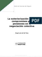 La Exteriorizacion de Los Compromisos Por Pensiones en La Negociacion Colectiva 107