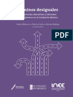 Caminos desiguales Trayectorias educativas y laborales de los jóvenes en la Ciudad de México