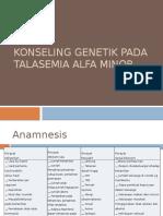 Konseling Genetik Pada Talasemia Alfa Minor