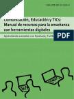 Comunicación, educación y TICs Manual de recursos