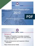 Metro Transit Restoration 2010 Presented 04 16 10