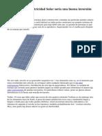 Un sistema de electricidad Solar ser?a una buena inversi?n para Youh