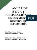 MANUAL DE ÉTICA Y LEGISLACIÓN EN ENFERMERÍA BIOÉTICA DE ENFERMERÍA.