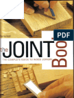 The Joint Book the Complete Guide to Wood Joinery