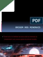Aula Mineralogia 1_Origem Dos Minerais_aula 4