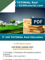 IT 240 TUTORIAL Real Education - It240tutorial.com