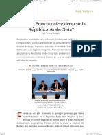 ¿Por Qué Francia Quiere Derrocar La República Árabe Siria_, Por Thierry Meyssan