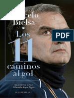 Marcelo Bielsa Los 11 Caminos Al Gol