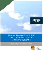 Politica Monetaria en la U.E. EL TRATADO DE LA UNION EUROPEA