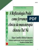 A Reflexologia como Ferramenta Clínica da Massoterapia Chinesa tui na.