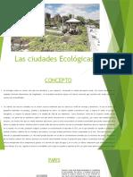 Las Ciudades Ecológicas