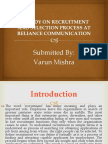 A Study on Recruitment and Selection Process at Reliance Communication
