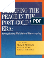 43 - Keeping the Peace in the Post-Cold War Era - Strengthening Multilateral Peacekeeping (1993)